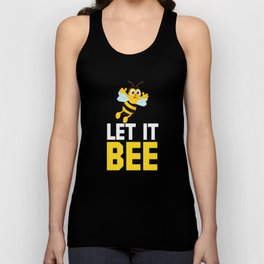 Funny Let it bee Beekeeper gift Unisex Tank Top