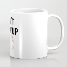 Don't Grow up It's a trap quote black and pink Coffee Mug