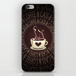 Coffee & Cats & Coffee iPhone Skin