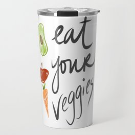 Eat Your Veggies Travel Mug