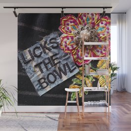 Licks The Bowl Wall Mural