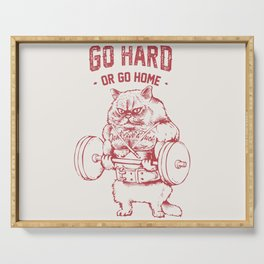 Go Hard or Go home Cat Serving Tray
