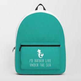 Mermaid Under The Sea Cute Quote Backpack