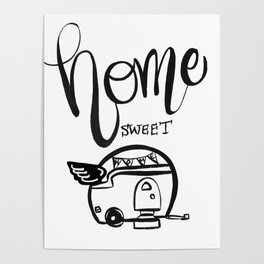 HOME SWEET HOME RV CAMPER Poster