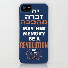 Justice Ruth Bader Ginsburg - May Her Memory Be a REVOLUTION! iPhone Case