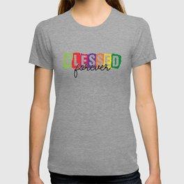 Blessed Forever T-shirt