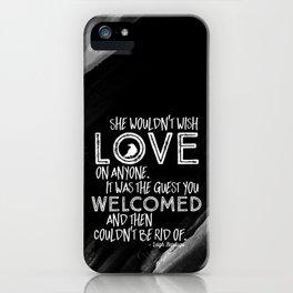 6 of Crows Book Quote design iPhone Case
