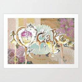 i love cake Art Print