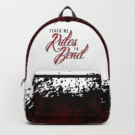 Bend The Rules Backpack