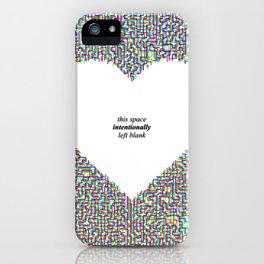 This Space Intentionally Left Blank iPhone Case