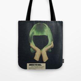 Dress To Kill Tote Bag