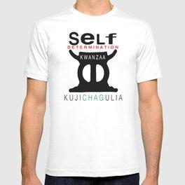 KUJICHAGULIA = SELF DETERMINATION T-shirt