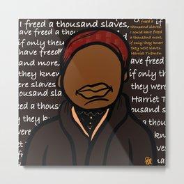 Harriet Tubman Freedom Metal Print