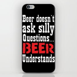 Beer Understands iPhone Skin