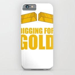 Gold Prospector Miner Digging Funny Retirement Plan iPhone Case