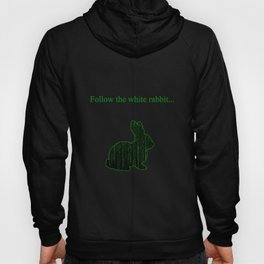 Follow the white rabbit Hoody