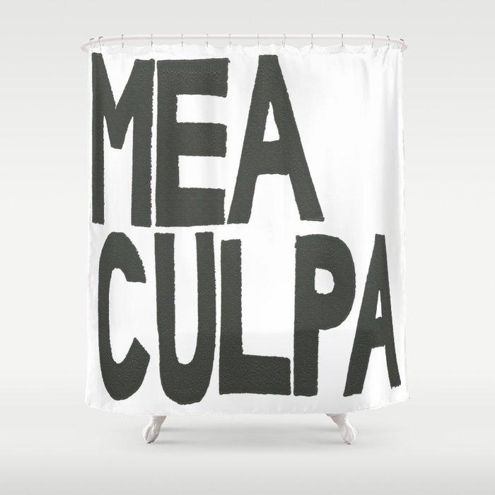 MEA CULPA Shower Curtain