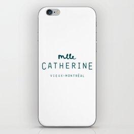 Mlle Catherine vieux-montréal iPhone Skin