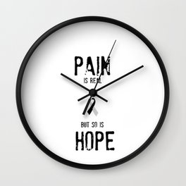 Pain is Real but So Is Hope - Semi-Colon project - suicide awareness Wall Clock