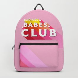 Bad Ass babes club in pink Backpack