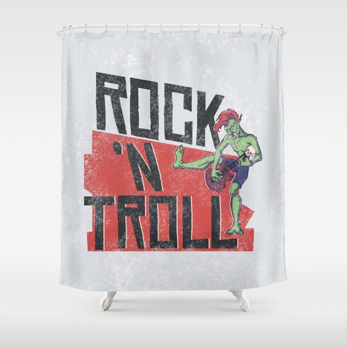 Rock N Troll Shower Curtain By Thubakabra