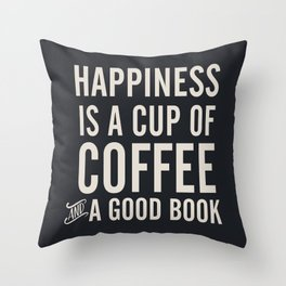 Happiness is a cup of coffee and a good book, vintage typography illustration, for libraries, pub Throw Pillow
