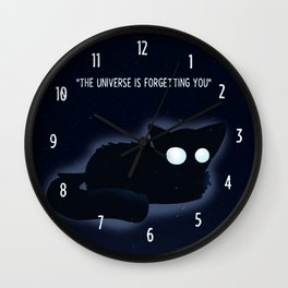 The Universe is Forgetting you Wall Clock