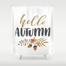 Hello Autumn! Shower Curtain