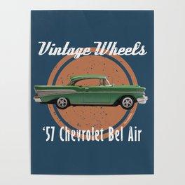 Vintage Wheels - '57 Chevrolet Bel Air Poster