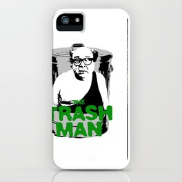 Trash Man - IASIP iPhone Case