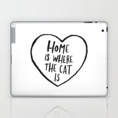 Home Is Where The Cat Is Laptop & iPad Skin