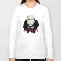 putin Long Sleeve T-shirts featuring Putin by Artlotus
