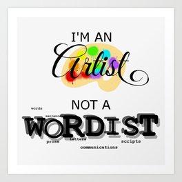 I'm an artist Art Print