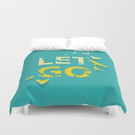 Let Go Duvet Cover