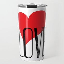 My Love My Valentine Travel Mug