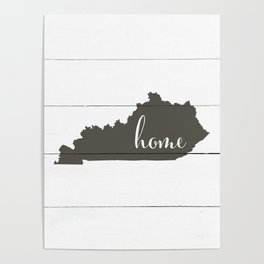 Kentucky is Home - Charcoal on White Wood Poster