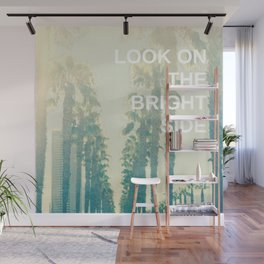 Look on the Bright Side Wall Mural