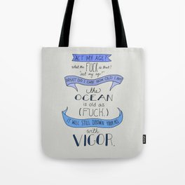 The Ocean..  Tote Bag