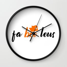 Fa boo lous - Happy ghost with saying for halloween Wall Clock