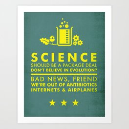 Science Is A Package Deal Art Print