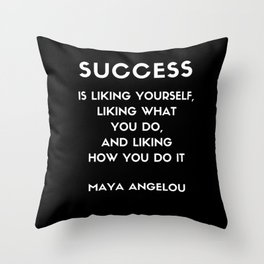 Maya Angelou SUCCESS quote Throw Pillow