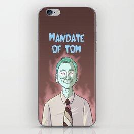 Mandate of Tom iPhone Skin