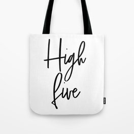 High Five, Inspirational Art, Printable Art, Scandinavian Print, Motivationa Art Tote Bag