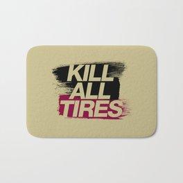 Kill All Tires v5 HQvector Bath Mat