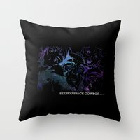 cowboy bebop Throw Pillows featuring Space Cowboy by feimyconcepts05