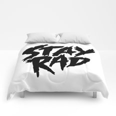 Stay Rad (on White) Comforters