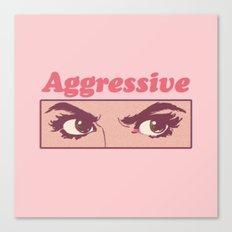 Aggressive Canvas Print