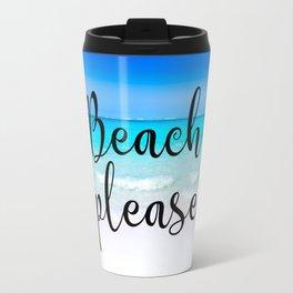Beach PLease Typography Tropical Scene Travel Mug