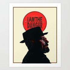 I Am The Danger Art Print