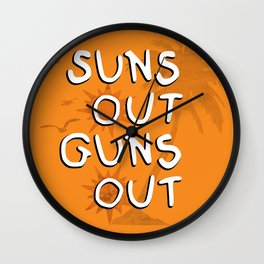 Suns Out Wall Clock